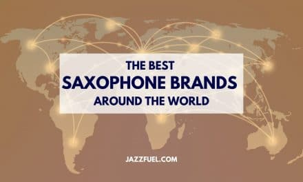 10 of the Best Saxophone Brands (2020 Guide)