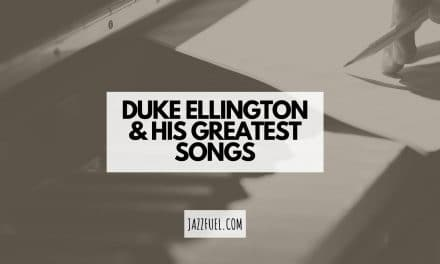 10 of the Best Duke Ellington Songs