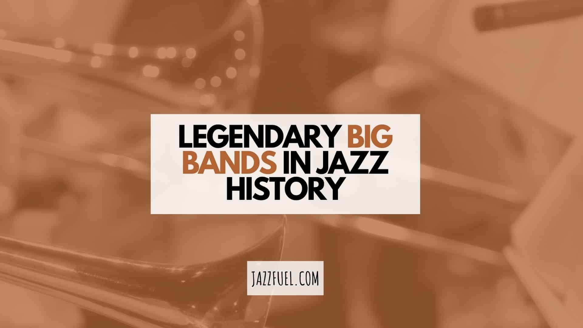 The Best Big Band Music Jazz Orchestras Guide