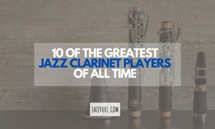 10 of the Best Jazz Clarinet Players [+ Listening Guide]