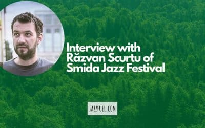 Interview with Răzvan Scurtu of Smida Jazz Festival