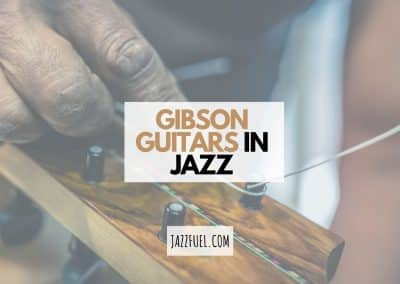 Gibson Guitars   A History in Jazz