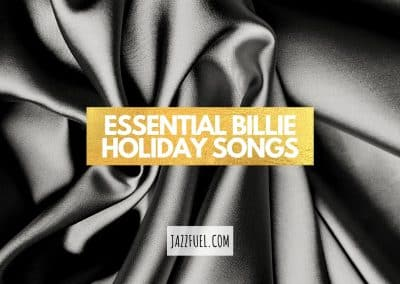 Billie Holiday Songs   Essential Tunes From 'Lady Day'