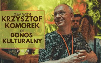 Interview with Krzysztof Komorek of Donos Kulturalny