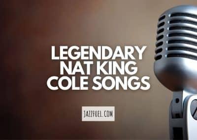 Legendary Nat King Cole songs
