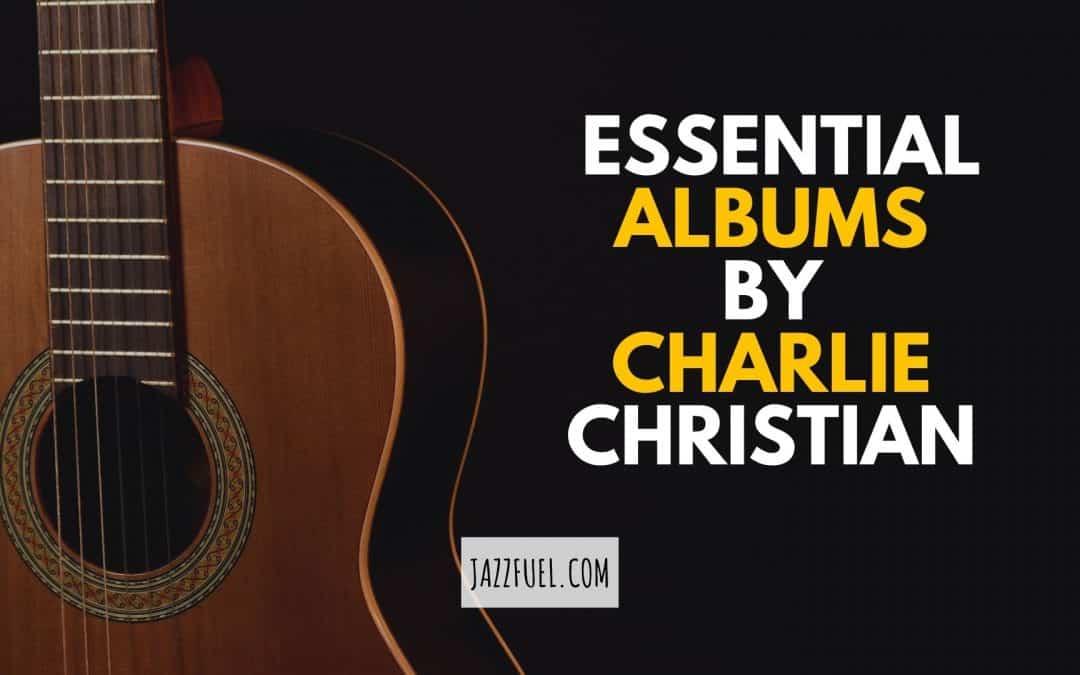 charlie christian albums